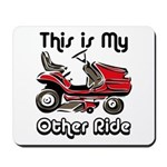 Mower My Other Ride Mousepad