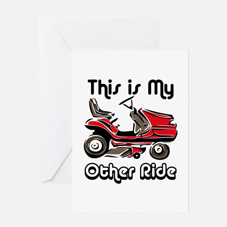 Mower My Other Ride Greeting Card