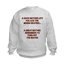 Good Moms, Great Moms Sweatshirt