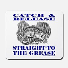 CATCH AND RELEASE Mousepad