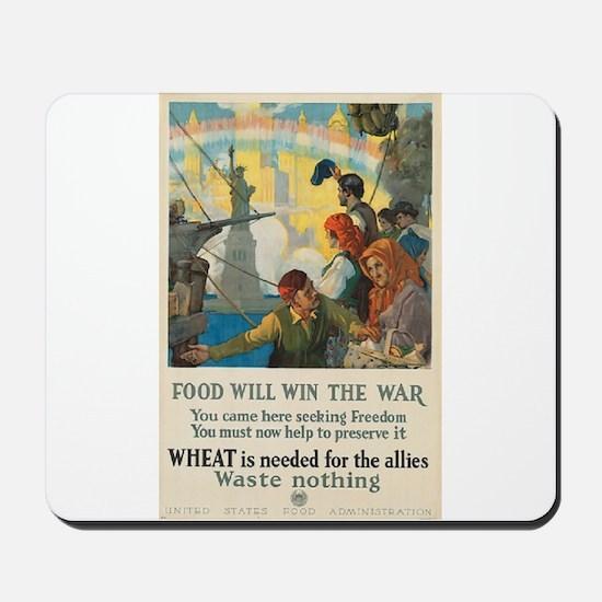 Food Will Win the War Mousepad
