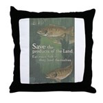 Save the Products of the Land Throw Pillow