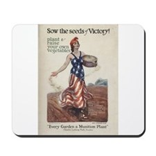 Sow the Seeds of Victory Mousepad