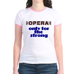 Opera: only for the strong T