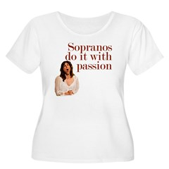 Sopranos do it with passion T-Shirt