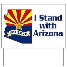 SB1070 - I Stand With Arizona Yard Sign
