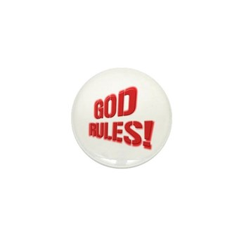 God Rules! Mini Button (10 pack)