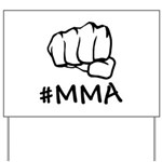 #MMA Yard Sign