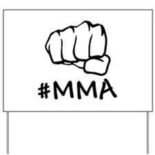 #MMA Yard Sign