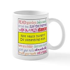 Not Really Hungry? Mug