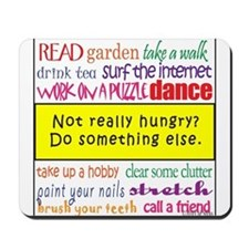 Not Really Hungry? Mousepad