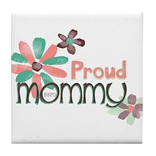 Proud Mommy Tile Coaster