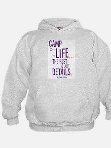 Camp is Life Hoodie