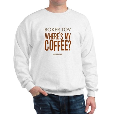 Where's My Coffee? Sweatshirt