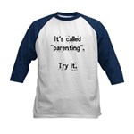 It's called parenting, try it Kids Baseball Jersey
