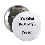 It's called parenting, try it 2.25
