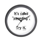 It's called parenting, try it Wall Clock