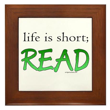 Life is short; read Framed Tile