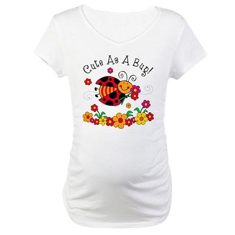 Ladybug Cute As A Bug Maternity T-Shirt