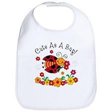 Ladybug Cute As A Bug Bib