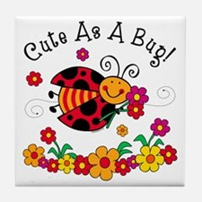 Ladybug Cute As A Bug Tile Coaster