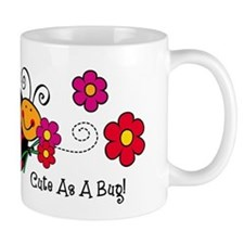 Ladybug Cute As A Bug Small Mugs