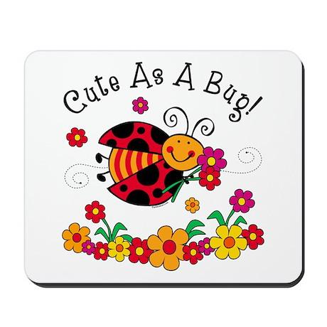 Ladybug Cute As A Bug Mousepad