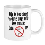 life-is-too-short Mugs