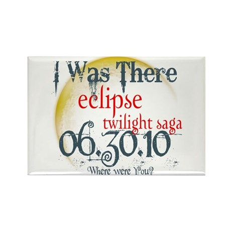 Twilight Eclipse I was There Rectangle Magnet (100