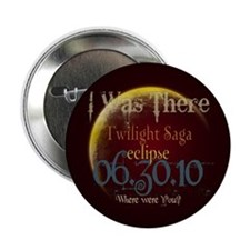 "Twilight Eclipse I was There 2.25"" Button"