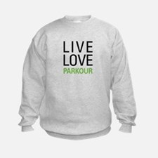 Live Love Parkour Sweatshirt