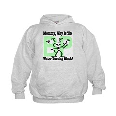 Mommy, Why is the water turning black? Hoodie