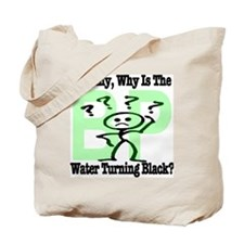 Mommy, Why is the water turning black? Tote Bag