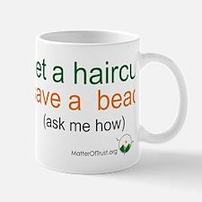 Get a haircut, save a beach Mug