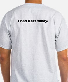 Oh my! Fiber! T-Shirt