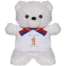 Don't be silly Teddy Bear