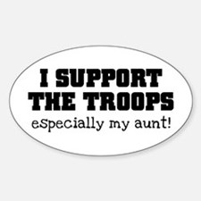 Support our Troops... especia Sticker (Oval)