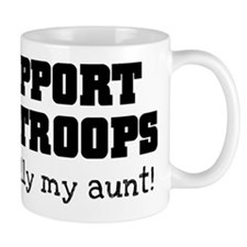 Support our Troops... especia Mug