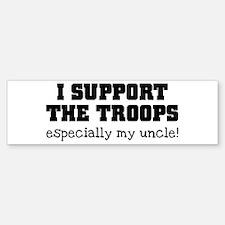 Support our Troops... especia Bumper Bumper Sticker