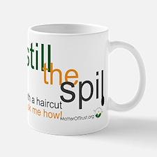Still the Spill Mug