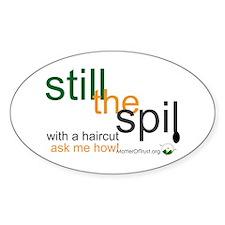 Still the Spill Decal