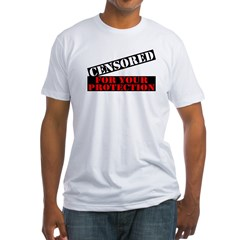 Censored For You Protection Fitted T-Shirt
