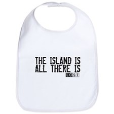 The Island Is All There Is Bib
