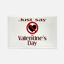 Say No Valentine Rectangle Magnet