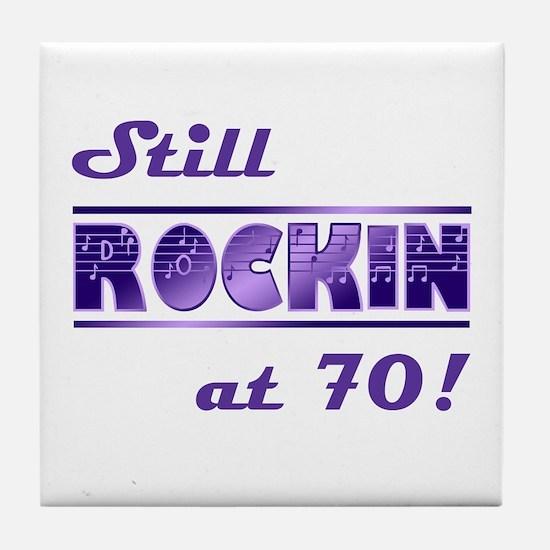 Still Rockin At 70 Tile Coaster
