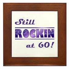 Still Rockin At 60 Framed Tile