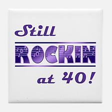 Still Rockin At 40 Tile Coaster