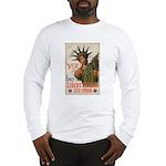 You! Buy Liberty Bonds Long Sleeve T-Shirt