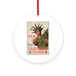 You! Buy Liberty Bonds Ornament (Round)