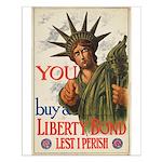 You! Buy Liberty Bonds Small Poster